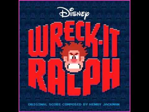 Wreck-It Ralph Soundtrack - Wreck-It Ralph