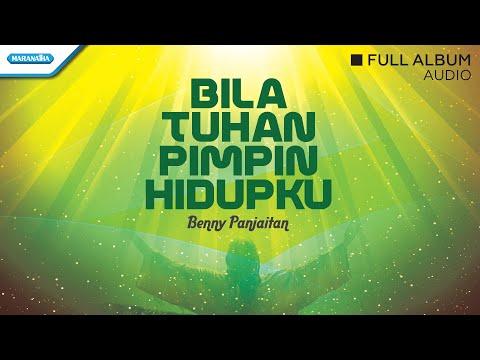 Bila Tuhan Pimpin Hidupku - Benny Panjaitan (Audio)