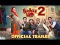 Badhaai Ho 2   Official Trailer   Ayushmann Khurrana, Sanya Malhotra   Director Amit Sharma