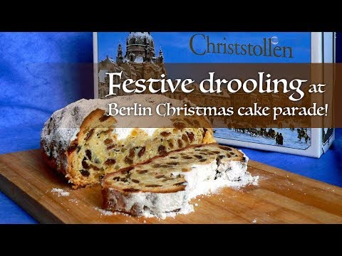 Live: Festive drooling at Berlin Christmas cake parade!柏林圣诞蛋糕游行