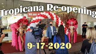 Tropicana Hotel and Casino Re-Opening 9-17-2020 - Las Vegas