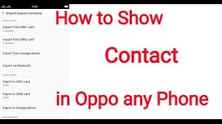 how to show my contact  on oppo mobile phone