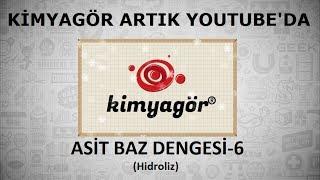 ASİT BAZ DENGESİ- 6(Hidroliz)
