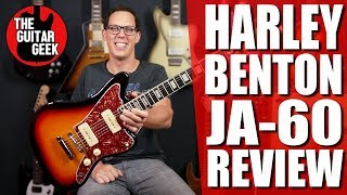 HARLEY BENTON  JA-60  Master Jazz at an unbelievable price? Budget Guitar Review