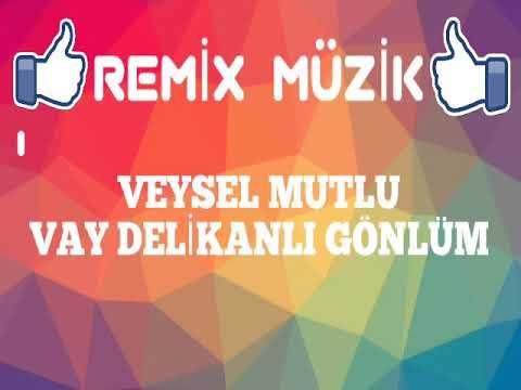 Veysel Mutlu Vay Delikanli Gonlum Remix Tubazy Mp3 Indir Mobil Indir
