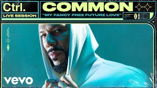 Смотреть клип Common - My Fancy Free Future Love