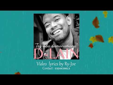 D-LAIN - TSY MBA NAMANAMANA (Official Video Lyrics 2019)