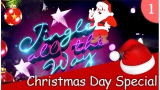 Jingle All The Way - Christmas Day Special (Part1) - (25/12/2014)