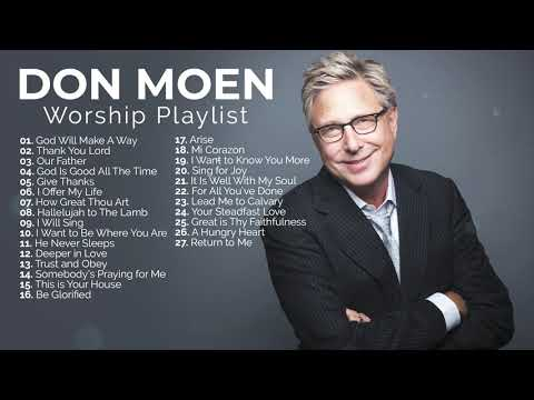 Don Moen Nonstop Praise and Worship Playlist