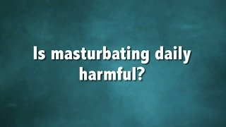 Repeat youtube video What Happens When You Masturbate Daily? | Sex Sent Me to the ER