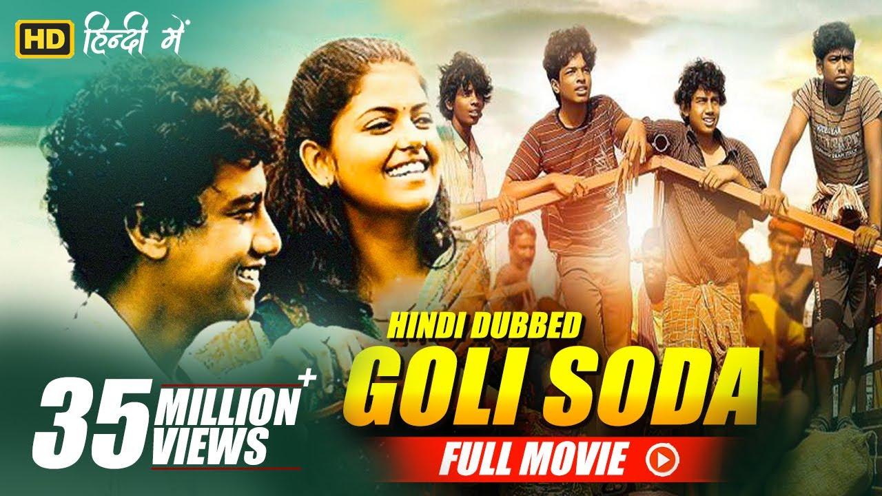 Download Goli Soda New Hindi Dubbed Full Movie | Kishore, Sree Raam, Vinodhkumar(dot)  | Full HD