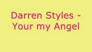 Darren Styles - Your My Angel