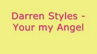Darren Styles - Your My Angel
