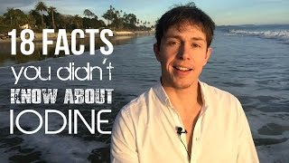 Iodine Benefits - 18 Facts You Didn't Know About Iodine