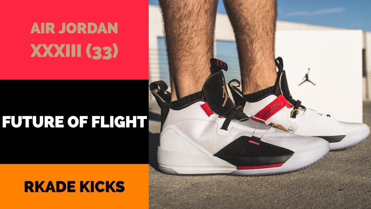 22ea7b31a2a83e Air Jordan XXXIII (33) Future of Flight W  On Foot - YouTube
