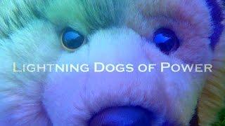 Lightning Dogs Of Power ϟ Intro Trailer 2016 ϟ