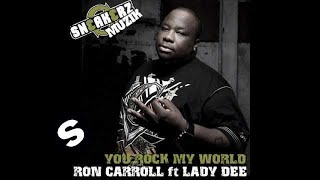 Ron Carroll VS Lady D - Rock My World (Original Mix)
