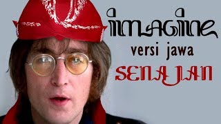John Lennon Imagine Javanese Version Senajan.mp3