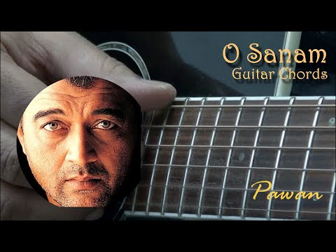 O Sanam Lucky Ali Guitar Chords Lesson By Pawan