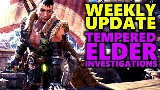 GET TEMPERED ELDER DRAGON INVESTIGATIONS - Weekly Update - Monster Hunter World