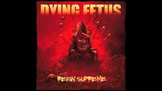Watch Dying Fetus The Blood Of Power video