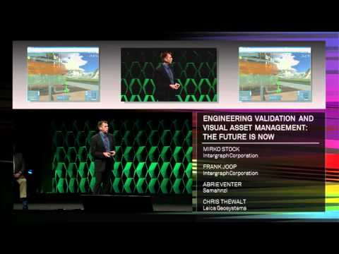 Hexagon 2012: Engineering Validation and Visual Asset Management: The Future Is Now