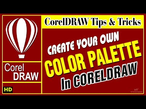Create Your Own - Color Palette in Coreldraw 2018 - Amazing Tips & tricks