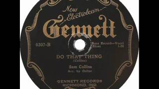 Watch Sam Collins Do That Thing video