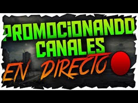 directo de promocion de canales zuculento road 300 subs