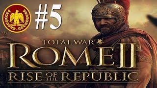 Rise of the Republic - Rome 2 - Legendary Roman Campaign #5