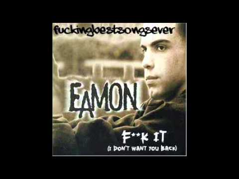 Eamon - Fuck It (ORIGINAL SINGLE) + DOWNLOAD