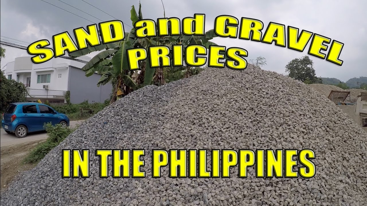 Sand And Gravel Prices In The Philippines. - YouTube