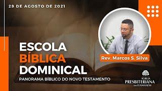 Escola Dominical - 29/08/2021.