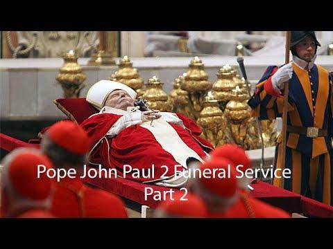 Pope John Paul 2 Funeral service Part 2