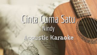 Download Lagu Cinta Cuma Satu - Nindy - Acoustic Karaoke mp3