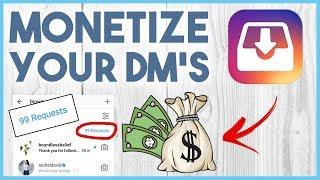 🤑 HOW TO MONETIZE INSTAGRAM USING DM'S 2018 (SUPER EASY) 🤑