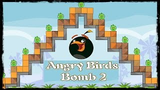 Angry Birds Bomb 2 Full Game Walkthrough (All Levels 1-20)