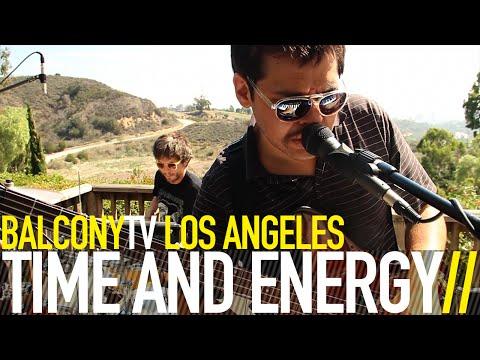 TIME AND ENERGY - SONIC ADULTHOOD (BalconyTV)