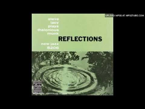 Steve Lacy - 'Reflections'