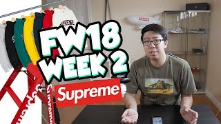 WORST WEEK EVER? SUPREME FW18 WEEK 2 DROPLIST REVIEW