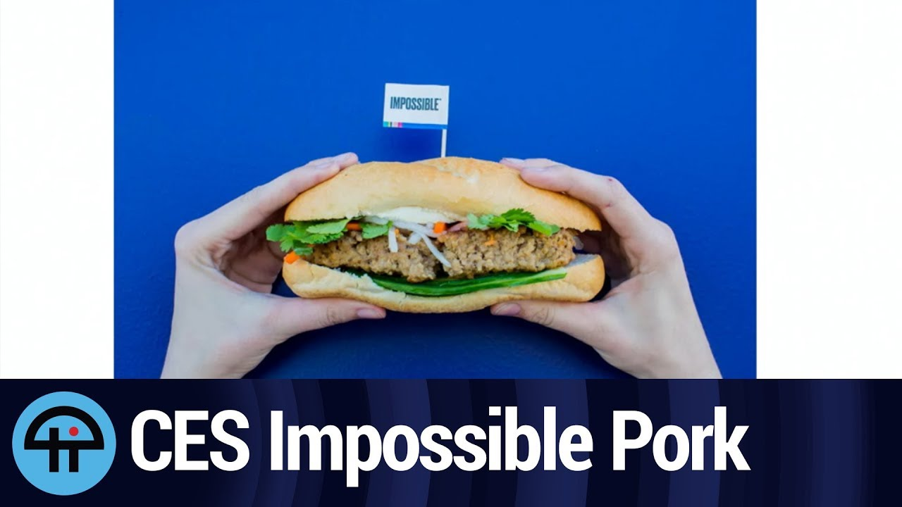 Biggest CES 2020 Trends: Vegetable-based Meat