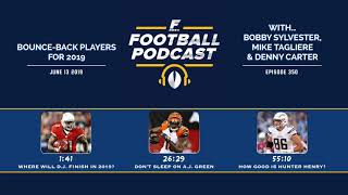 Bounce-back Players for Fantasy Football in 2019 (Ep. 350)