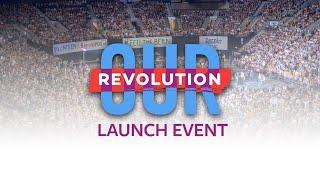 Our Revolution Launch Event