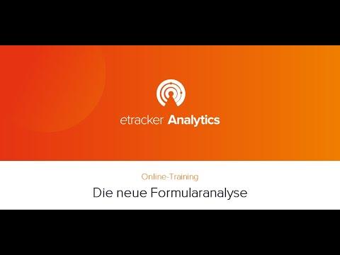 etracker Online-Training: Die neue Formularanalyse