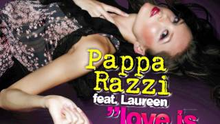 Pappa Razzi feat. Laureen - Love is everywhere (Radio Mix)