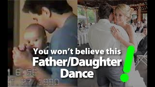 THIS is how to do a Father Daughter Wedding Dance. Unreal.
