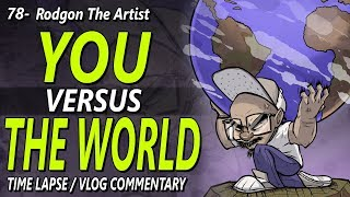 You versus THE WORLD - How to deal with hard issues that stunt you as an artist