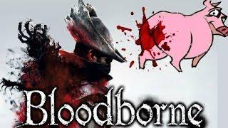 Bloodborne-Bloody Pig Anus