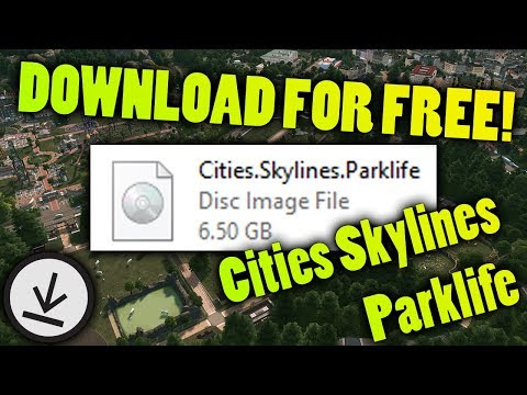 How To Download Cities Skylines Parklife FOR FREE! | CRACKED | ItsMe Prince