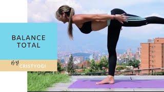 Balance Total:  Secuencia para todo el cuerpo | Cristyogi